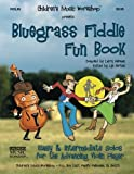 Bluegrass Fiddle Fun Book: Easy & Intermediate Solos for the Advancing Violin Player