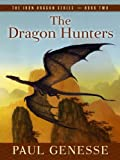The Dragon Hunters (Five Star Science Fiction and Fantasy Series; Iron Dragon)