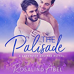 Audio Book Review: The Palisade (Lavender Shores #1) by Rosalind Abel (Author) & Kirt Graves (Narrator)