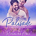 The Palisade: Lavender Shores Audiobook by Rosalind Abel Narrated by Kirt Graves