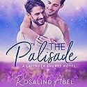 The Palisade: Lavender Shores Hörbuch von Rosalind Abel Gesprochen von: Kirt Graves