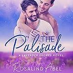 The Palisade: Lavender Shores | Rosalind Abel