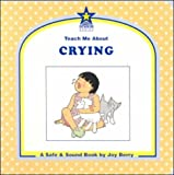 Teach Me about Crying, Joy Wilt Berry, 1586340093