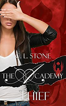 Thief: The Scarab Beetle Series: #1 (The Academy Scarab Beetle Series) by [Stone, C. L.]