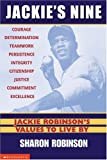 Jackie's Nine: Jackie Robinson's Values to Live By: Becoming Your Best Self