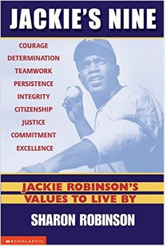 Jackie's Nine: Jackie Robinson's Values to Live By: Becoming Your ...