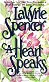 A Heart Speaks, LaVyrle Spencer, 0515090395