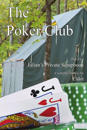 Poker Club - The Poker Club: Julian's Private Scrapbook Part 2