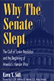Why the Senate Slept, Ezra Y. Siff, 0275963896