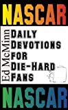 Daily Devotions for Die-Hard Fans NASCAR, Ed McMinn, 0980174937
