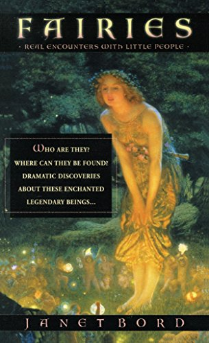 Fairies: Real Encounters With Little People