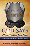 img - for God Says I am Battle-Scar Free: Testimonies of Abuse Survivors - Part 3 (Volume 3) book / textbook / text book