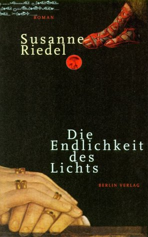 Die Endlichkeit des Lichts: Roman