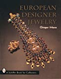 European Designer Jewelry/a Schiffer Book for Collectors