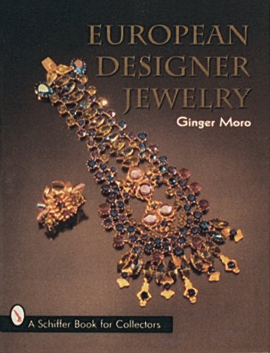 European Designer Jewelry/a Schiffer Book for Collectors by Brand: Schiffer Pub Ltd