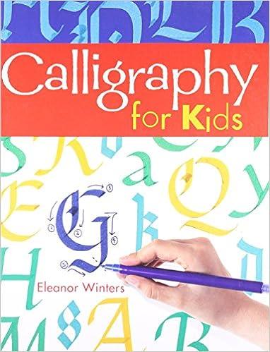 Calligraphy for Kids: Eleanor Winters: 8601404283727: Amazon.com ...