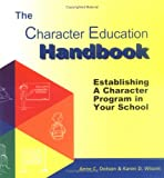 The Character Education Handbook, Karen D. Wisont, Anne C. Dotson, 0970483848