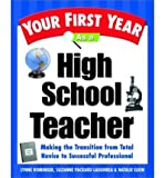img - for Your First Year as a High School Teacher (Your First Year) (Paperback) - Common book / textbook / text book
