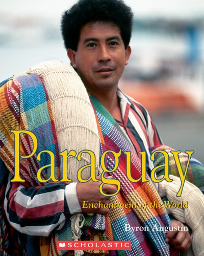 Paraguay (Enchantment of the World. Second Series) ebook