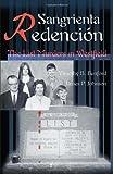 Sangrienta Redencion, Timothy B. Benford and James P. Johnson, 0595009743