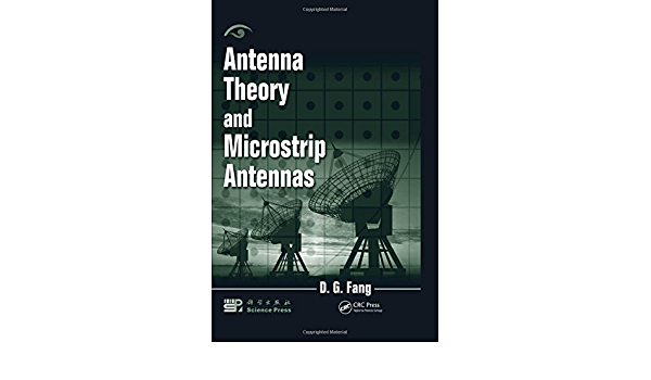 Antenna Theory and Microstrip Antennas: Amazon.es: Fang ...