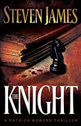 The Knight (The Bowers Files Book #3)