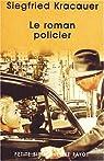 Le roman policier par Kracauer