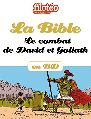 La Bible En BD, Le Combat De David Et Goliath Filotéo Doc French Edition