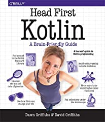 What will you learn from this book?              Head First Kotlin is a complete introduction to coding in Kotlin. This hands-on book helps you learn the Kotlin language with a unique method that goes beyond syntax and how-to ...