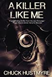 img - for A Killer Like Me book / textbook / text book