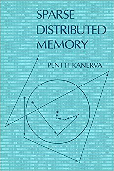 Sparse Distributed Memory (MIT Press)