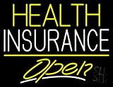 Health Insurance Open Outdoor Neon Sign 24'' Tall x 31'' Wide x 3.5'' Deep