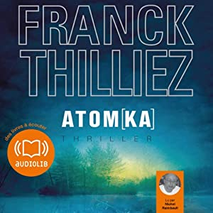 Atomka (Franck Sharko & Lucie Hennebelle 3) | Livre audio