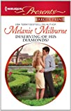 Deserving of His Diamonds?, Melanie Milburne, 0373238509