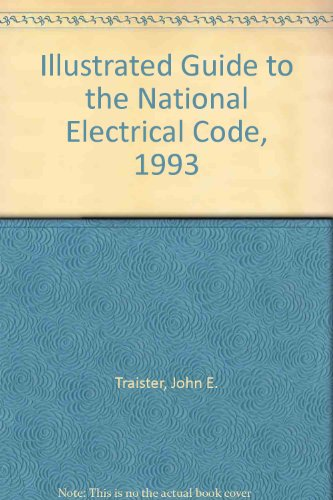 Illustrated Guide to the National Electrical Code, 1993