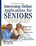 Interesting Online Applications for Seniors, Studio Visual Steps Staff, 9059052854