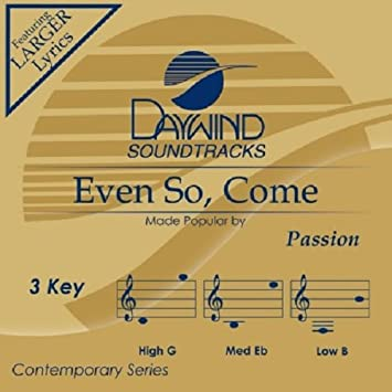 Passion - Even So, Come - Amazon.com Music