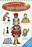 Aprendo a jugar ajedrez/ I Learn to Play Chess: Conviertete En Un Campeon/ Become a Champion (Spanish Edition)