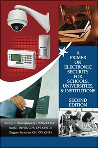 A Primer on Electronic Security for Schools, Universities & Institutions: Second Edition by Henry L Homrighaus Jr (2012-03-26)