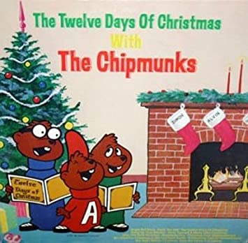 the twelve days of christmas with the chipmunks - What Are The Twelve Days Of Christmas