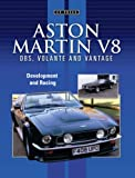 img - for Aston Martin V8: DBS, Volante and Vantage book / textbook / text book