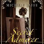 Secret Admirer | Michelle Jaffe