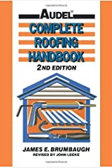 Complete Roofing Handbook: Installation, Maintenance, Repair by James E. Brumbaugh (1992-10-15) Paperback