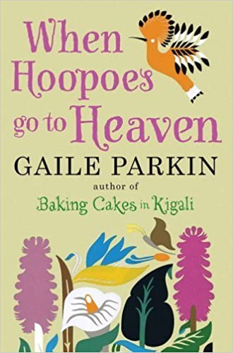 When Hoopoes Go to Heaven by Parkin, Gaile (2012)