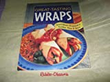 Great-Tasting Wraps, LTD Publications International Staff, 0785328025