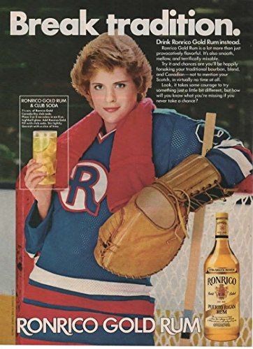 "Magazine Print Ad: 1982 Ronrico Gold Rum & Club Soda, Female Hockey Goalie, ""Break Tradition"""