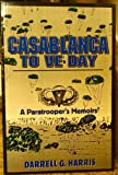 img - for Casablanca to Ve Day: A Paratrooper's Memoirs book / textbook / text book