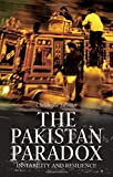 The Pakistan Paradox 1st Edition