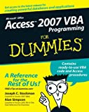 Access 2007 VBA Programming for Dummies, Alan Simpson and Joseph C. Stockman, 0470046538