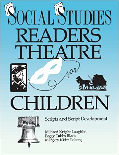 Social Studies Readers Theatre for Children: Scripts and